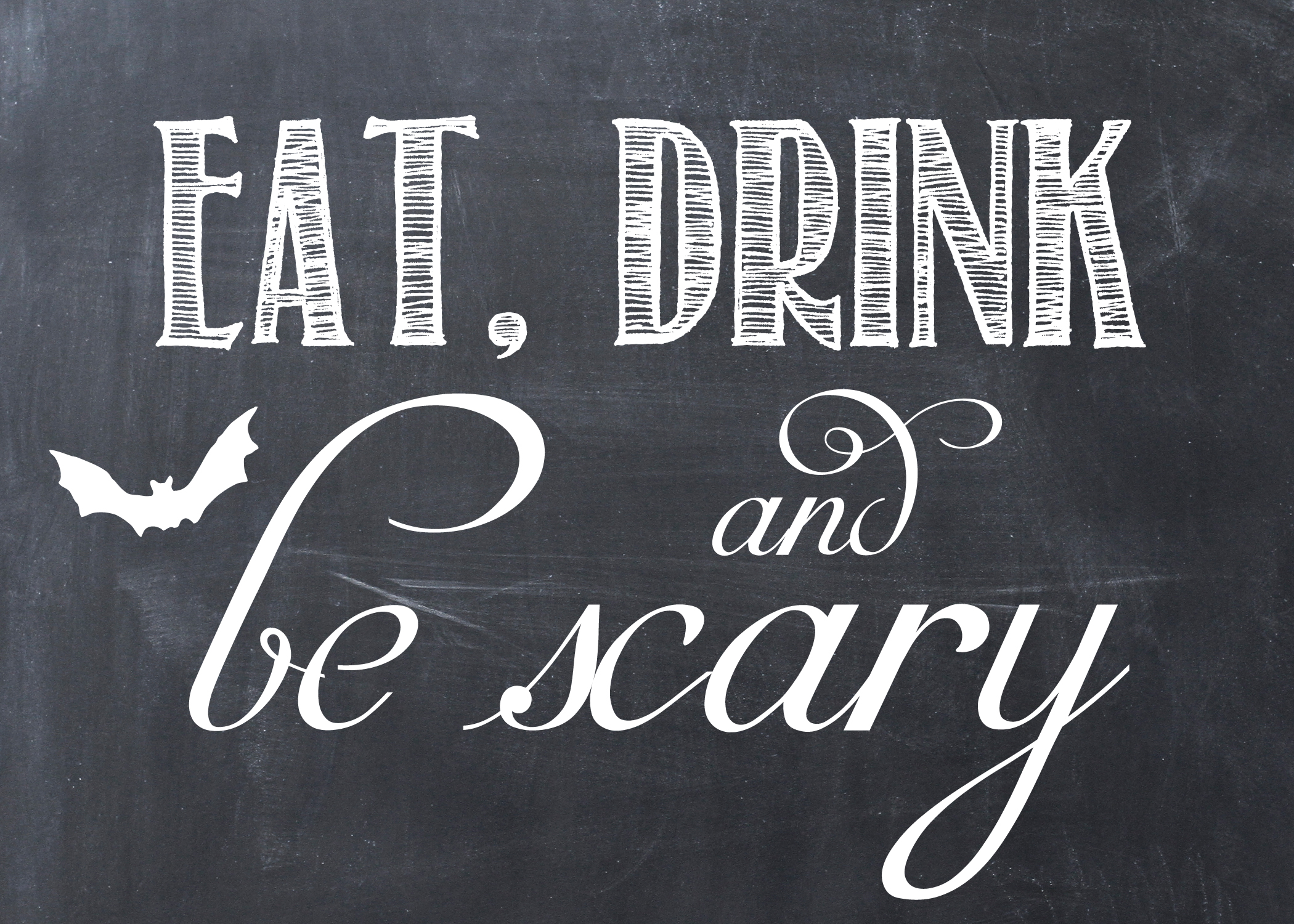 FREE Halloween Printable: Eat, Drink and Be Scary