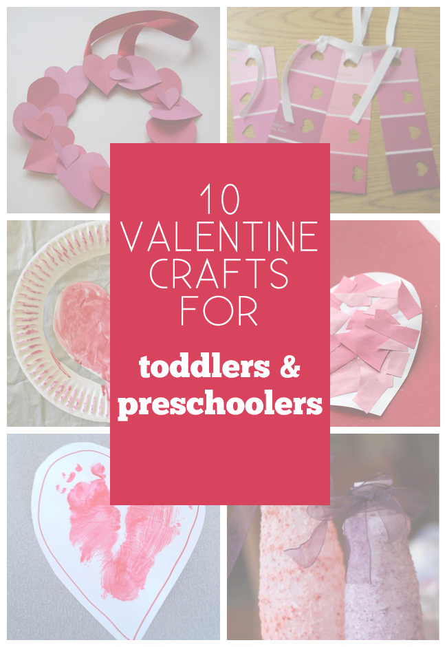 10 Valentine Crafts for Toddlers and Preschoolers