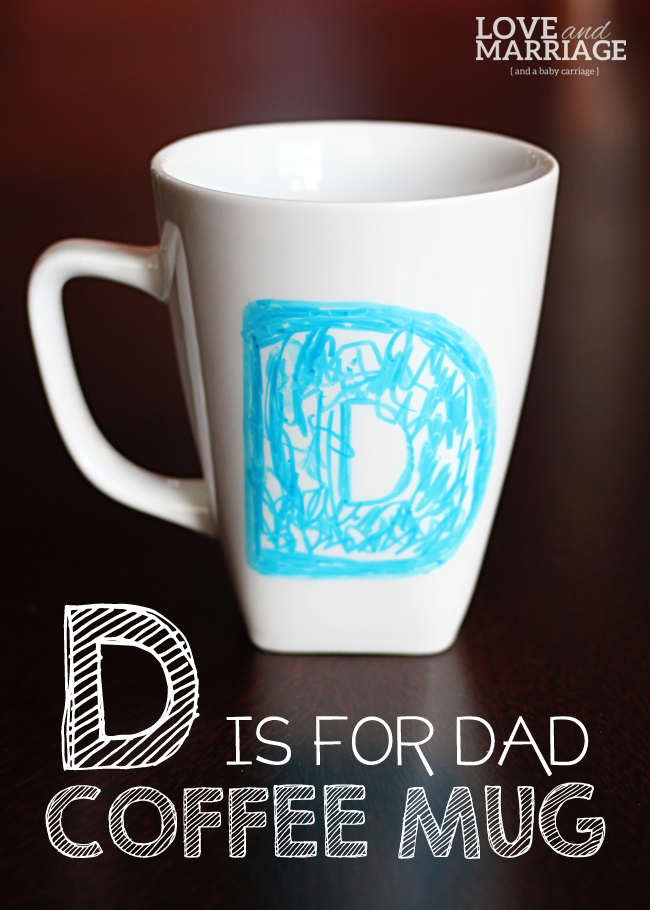 D is for Dad Sharpie Mug