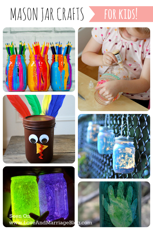 10 Mason Jar Crafts For Kids Love And Marriage