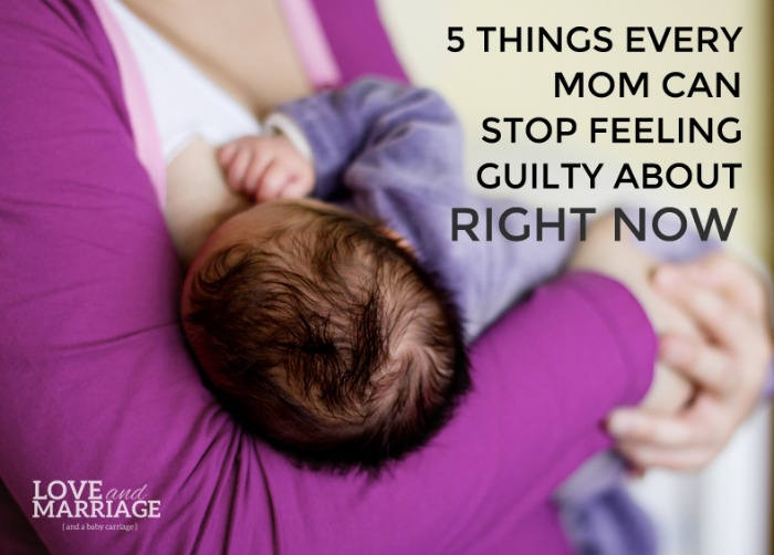 Moms Stop Feeling Guilty