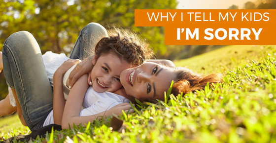 Why I Apologize To My Kids