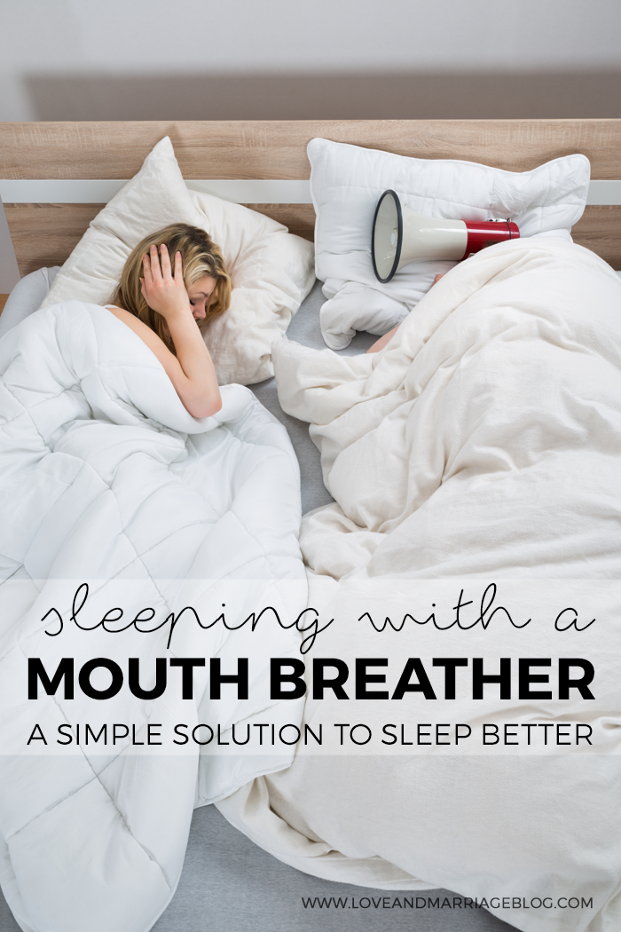 If You Sleep Next To A Mouth Breather, Do This