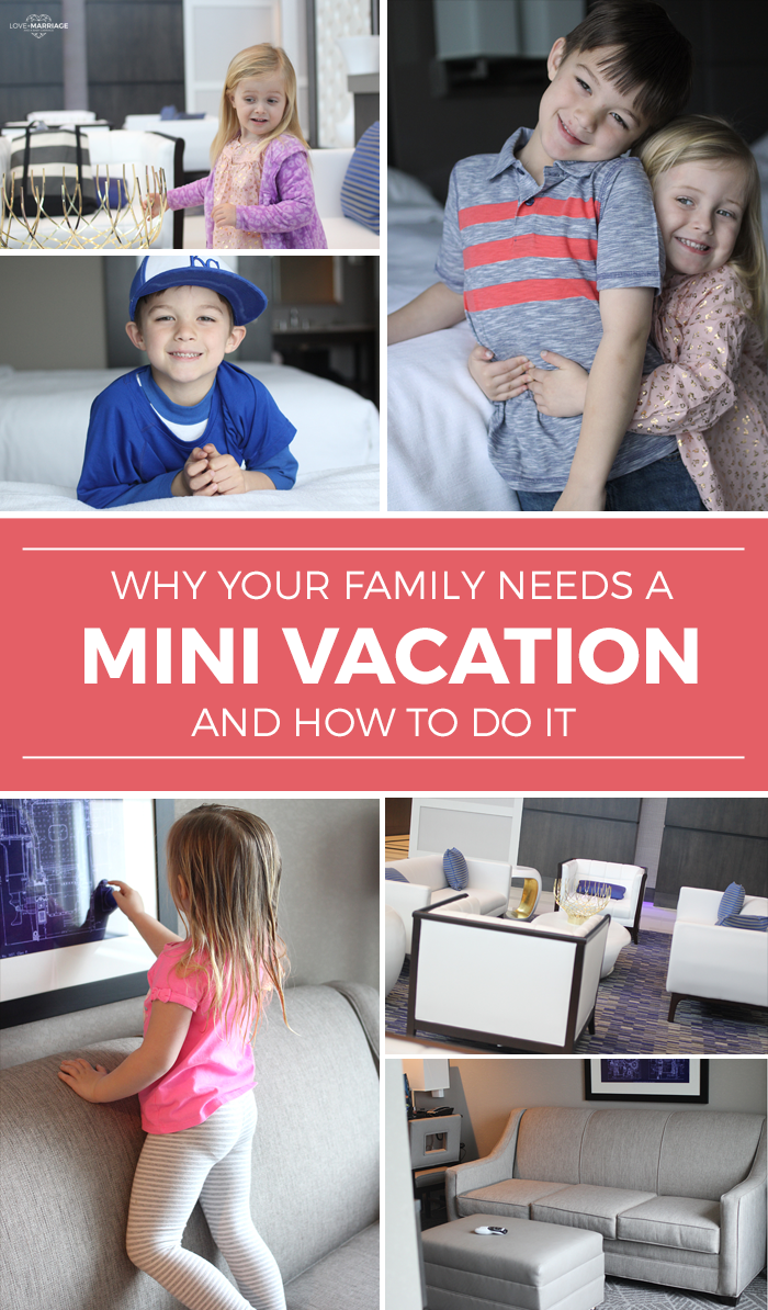 Why You Need A Family Mini Vacation
