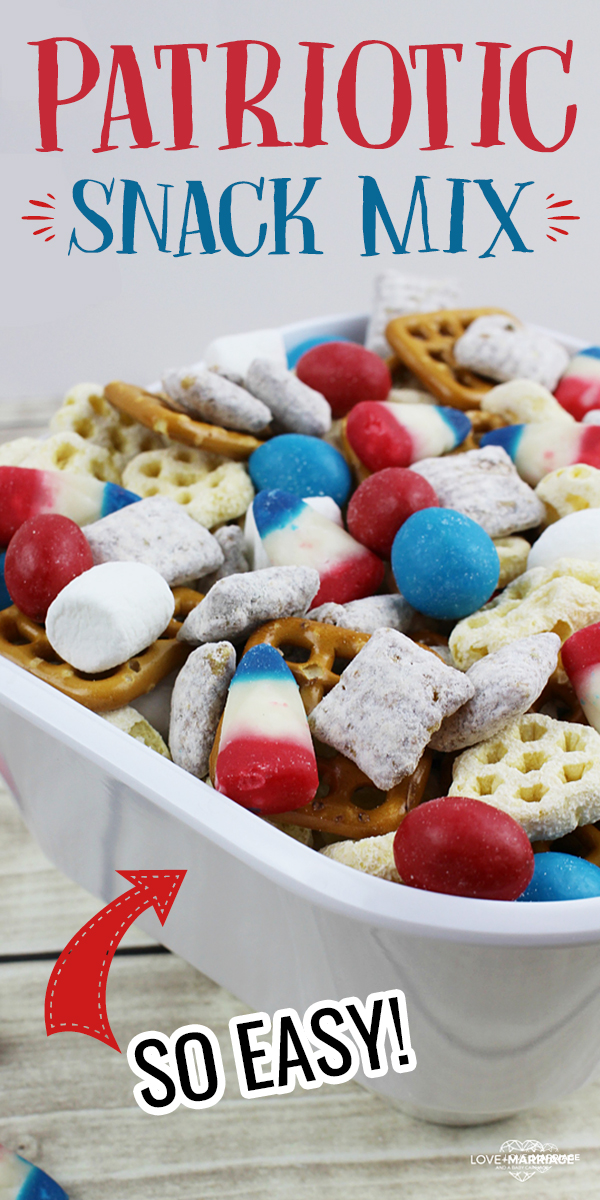 Easy Red White and Blue Patriotic Snack Mix for Memorial Day and 4th of July