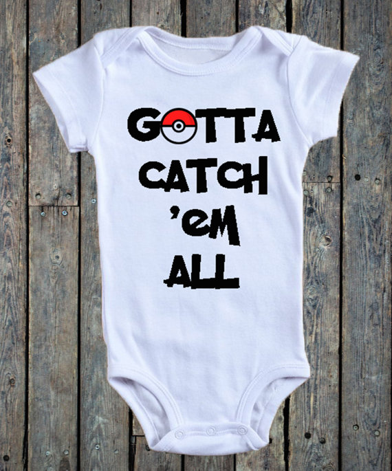 Gotta Catch Em All Pokemon Go Baby Onesie