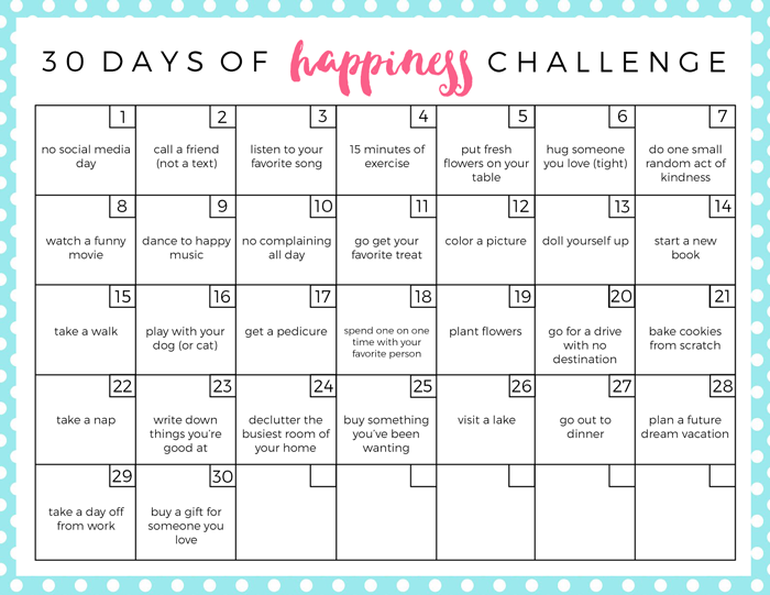 Take The Happiness Challenge - the 30 Day Challenge to get happy and relieve stress in your life.