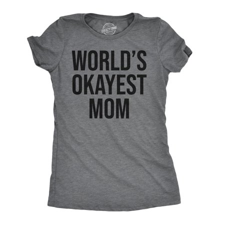 World's Okayest Mom TShirt | Funny Mom TShirt