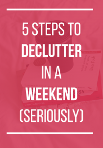 Declutter In A Weekend