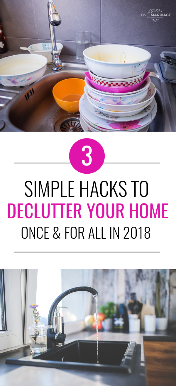 These 3 Declutter Hacks Will Help You Go From Cluttered To Tidy In 2018