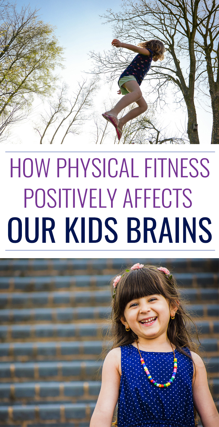 How Simple Physical Activity Changes Our Kids Brain For The Better