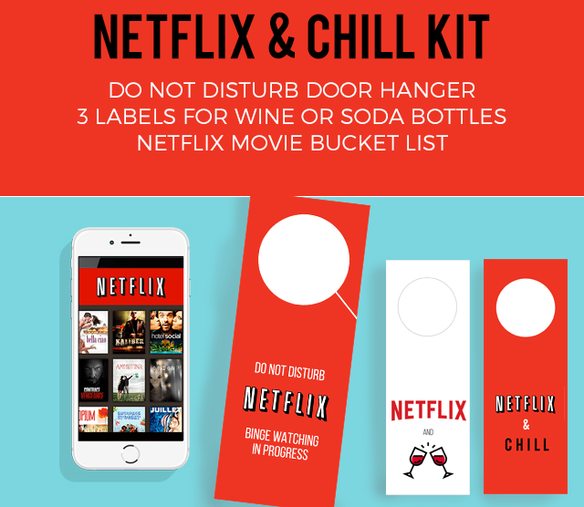 NETFLIX and CHILL KIT printables