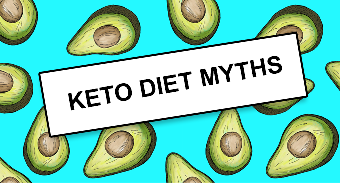 Keto Diet Myths