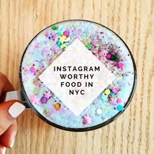 Instagram Worthy Food In NYC