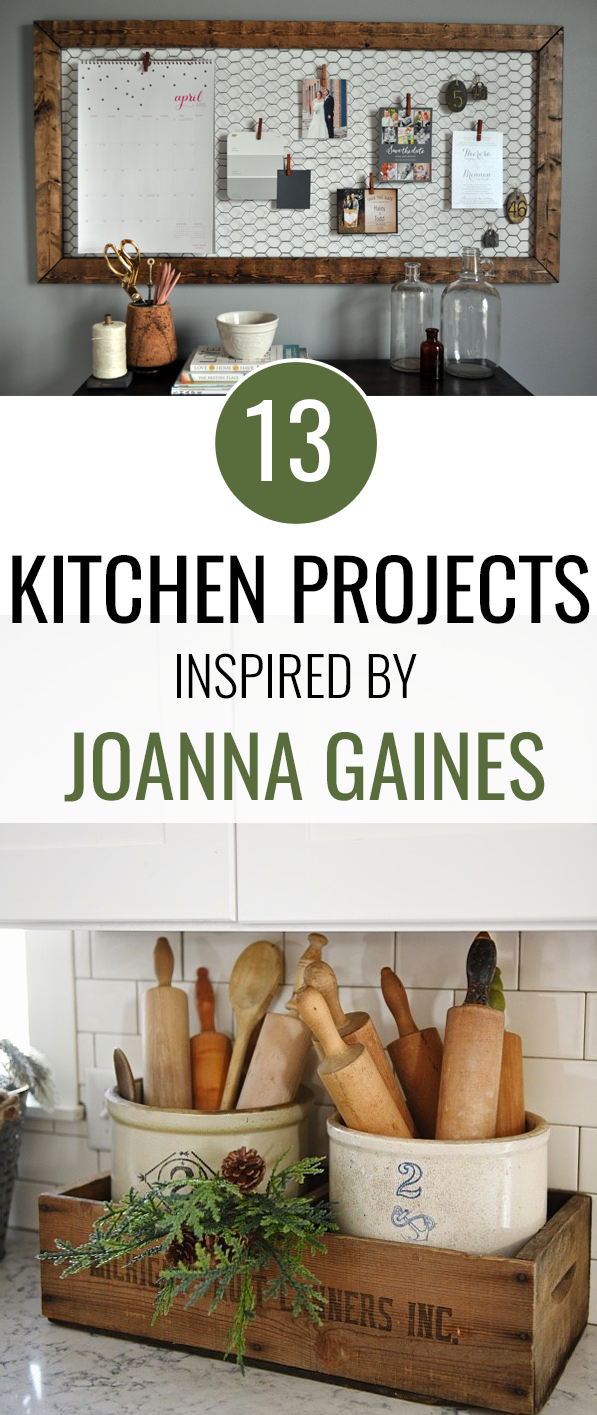 13 Kitchen Projects Inspired by Joanna Gaines