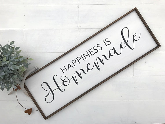 Happiness is Homemade kitchen Farmhouse sign