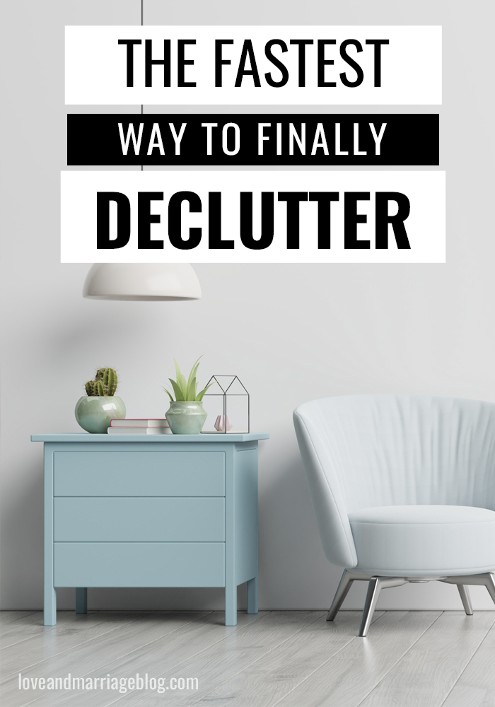 The fastest way to declutter your home. #HomeIdeas #Declutter #Organize
