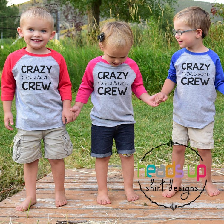 Crazy Cousin Crew Shirts
