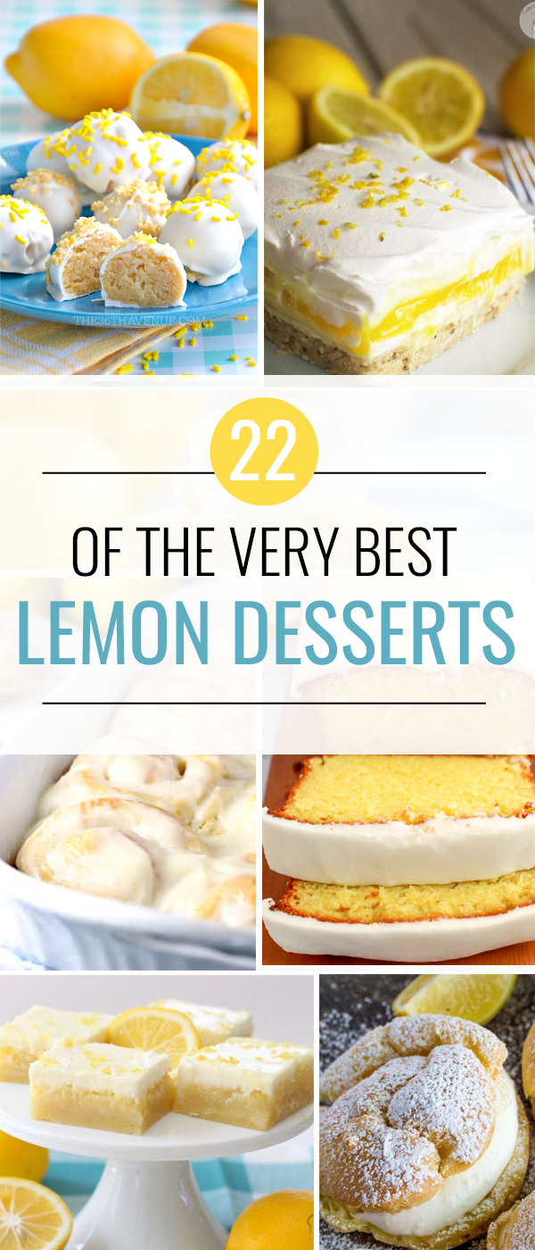 The BEST Lemon Desserts ever. | Lemon Recipes you will love.