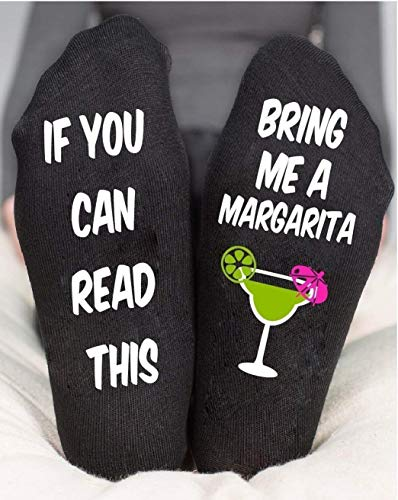 If You Can Read This Bring Me A Margarita socks