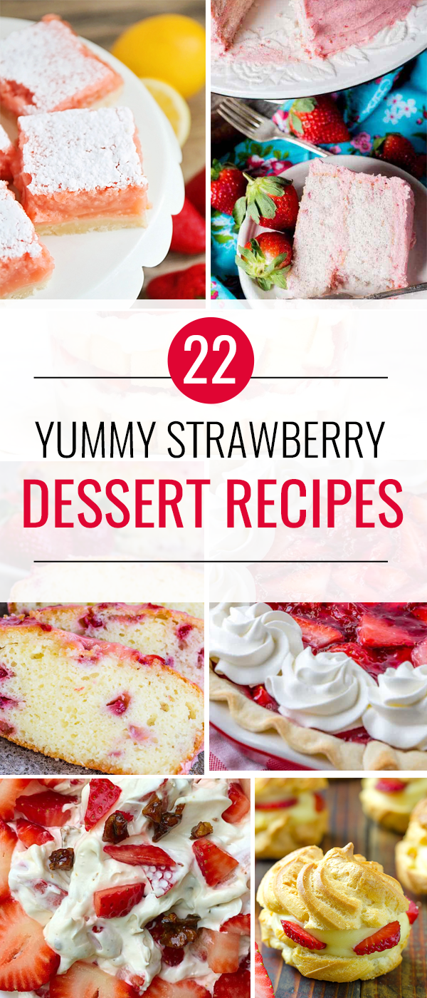 The BEST Strawberry Desserts recipes