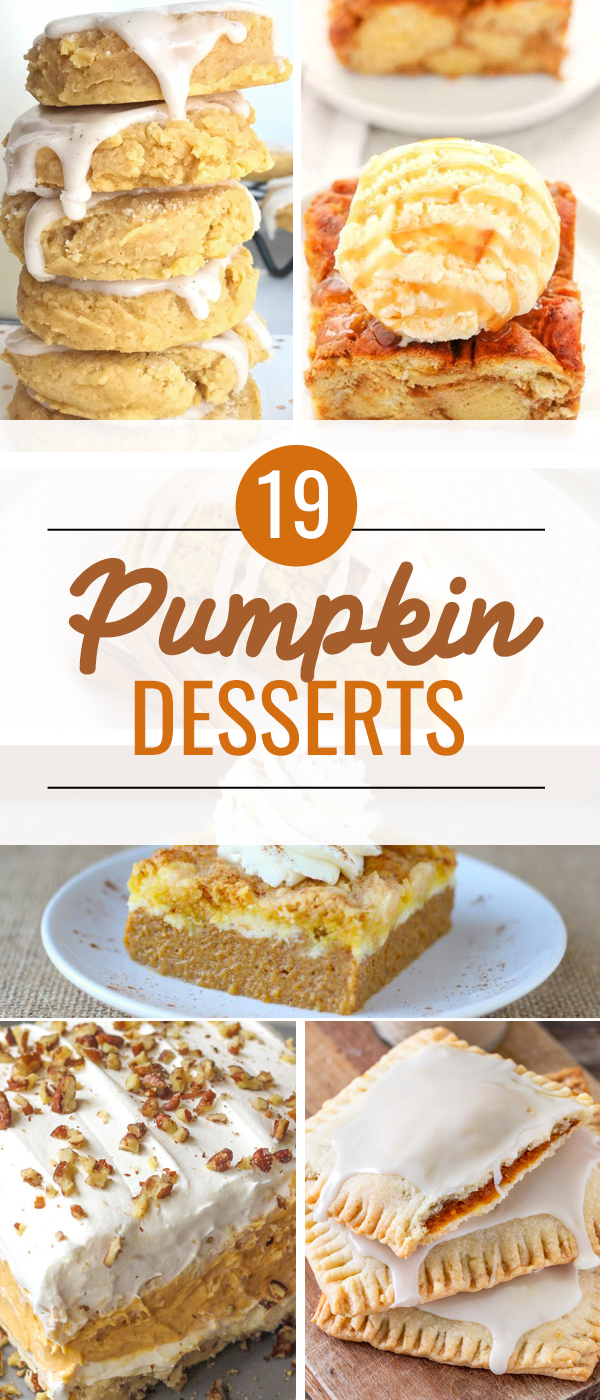 19 Yummy Pumpkin Desserts Recipes | So many pumpkin spice desserts! | Pumpkin Pie | Pumpkin Dump Cake | Pumpkin Lasagna | Pumpkin Cookies