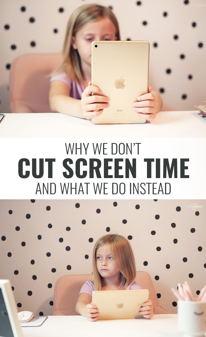 Why We Don't Cut Screen Time & What We Do Instead