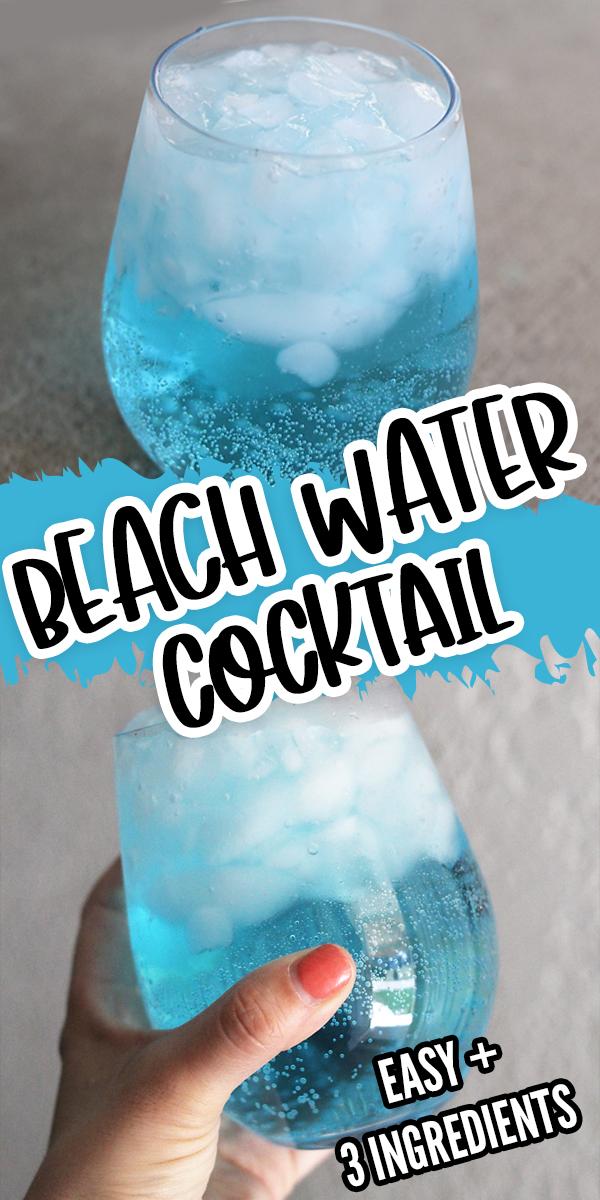 Beach Water Cocktail - super easy 3 ingredient drink recipe.