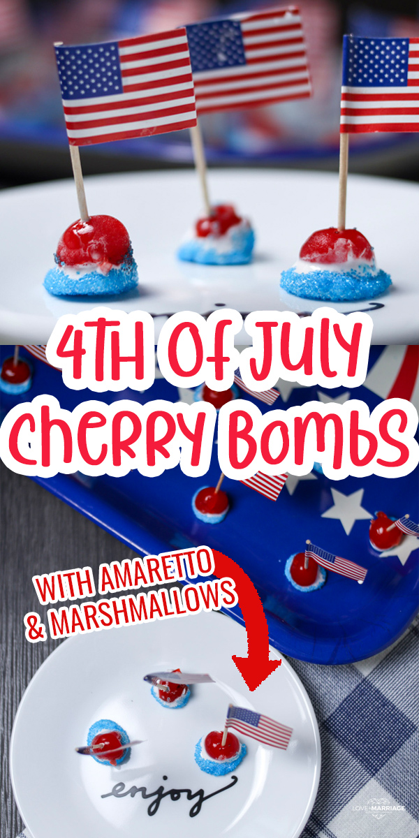 Star Spangled Cherry Bombs with Amaretto liquor and marshmallows for 4th of July