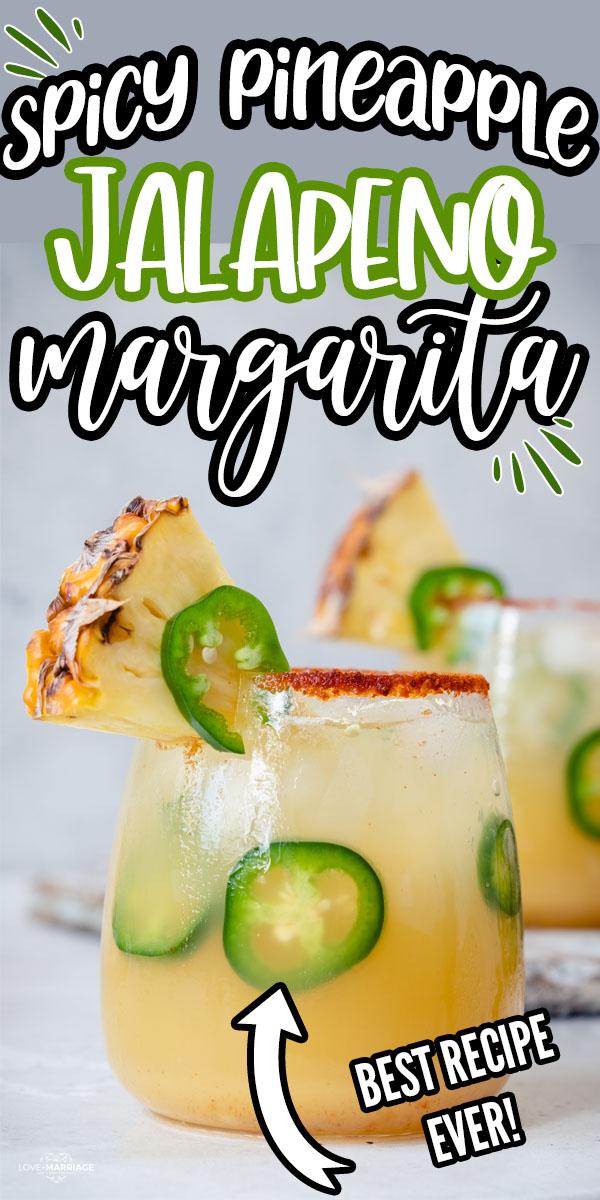 Pineapple Jalapeno Margaritas - a sweet and spicy margarita recipe