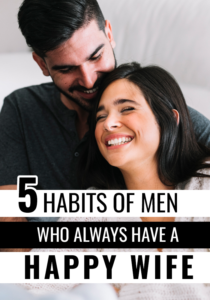 Husbands With Happy Wives Do These 5 Things. #Marriage