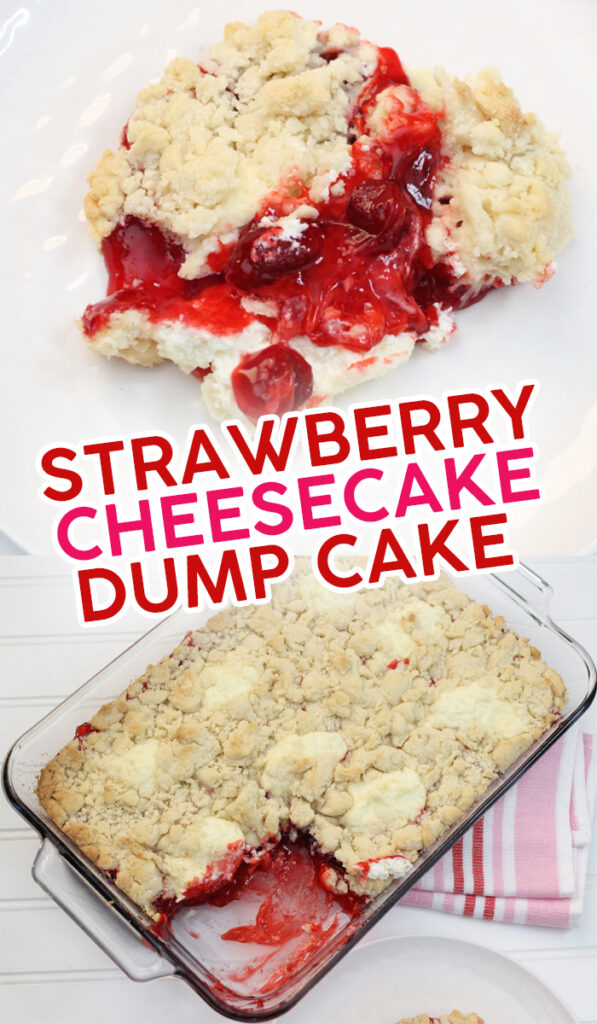 Strawberry Cheesecake Dump Cake is a super simple, four ingredient recipe that's ready in just thirty minutes. #dumpcake #dessert #strawberry #cheesecake #food #yummy #recipe #cake #strawberrydesserts