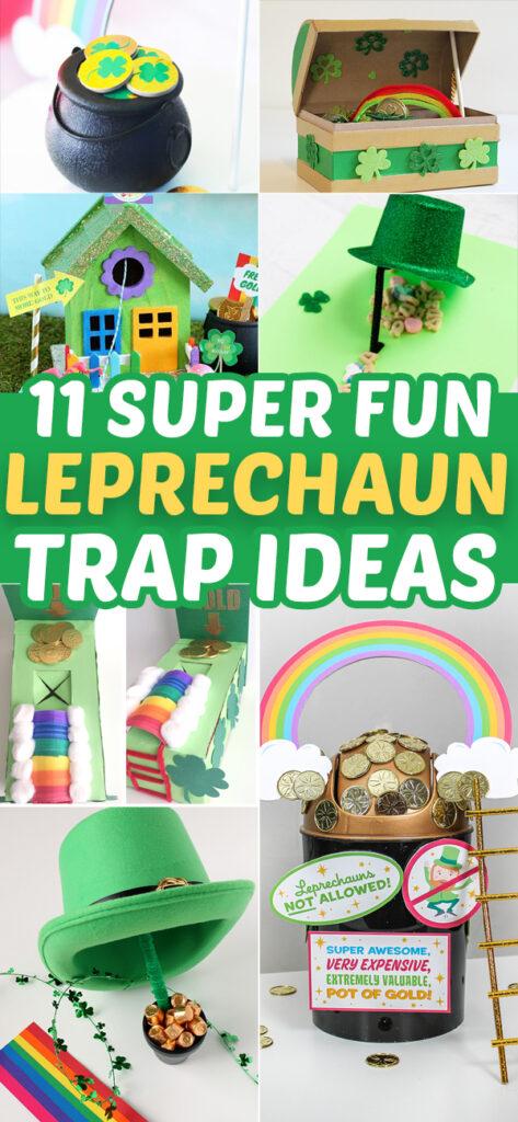 11 Fun Leprechaun Trap Ideas - these are the most fun DIY traps to make to finally catch a leprechaun! #stpatricksday #kids #craft #diy #leprechauntrap