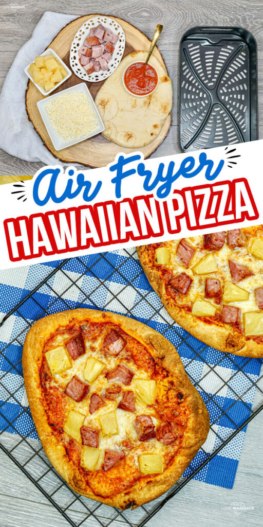 Hawaiian Pizza made in the Air Fryer. My favorite flatbread pizza recipe! #airfryer #pizza #food #dinner #easy #recipe