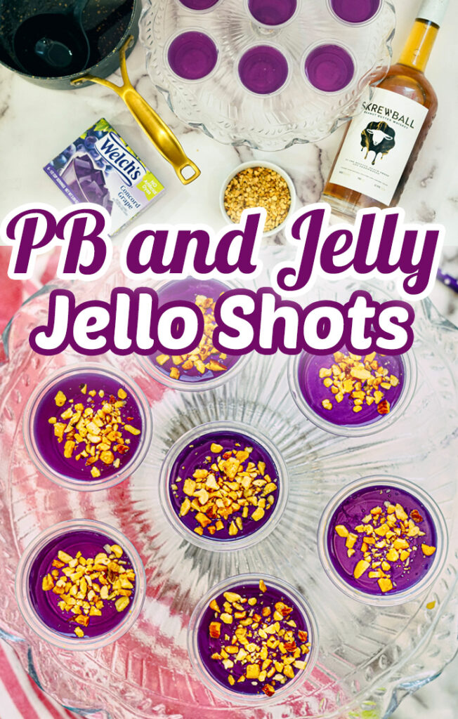 Peanut butter and jelly shot with grape jello, peanut butter whiskey and crushed peanuts on top. Super fun jello shot recipe. #Recipes